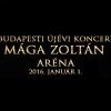 Budapesti Újévi Koncert 2016-ban Mága Zoltánnal az Arénában - Jegyek itt!