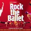 Rock The Ballet Magyarországon 2017-ben - Jegyek és helyszínek itt!