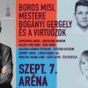 Boros Misi, mestere Bogányi Gergely és a Virtuózok az Arénában! NYERJ 2 JEGYET!