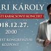 Nyári Károly karácsonyi koncert 2018-ban a Budapesten - Jegyek itt!
