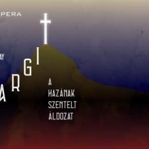 Margit, a hazának szentelt áldozat opera bemutató a Margitszigeten - Jegyek itt!